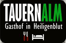 Gasthof Tauernalm - Heiligenblut am Großglockner
